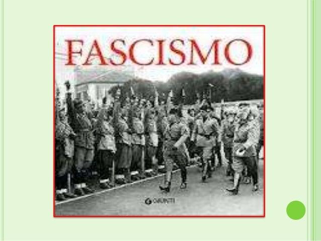 Fascismo éuma doutrina totalitária orbitandoa extrema-direita desenvolvida por BenitoMussolini na Itália, a partir de 1919...