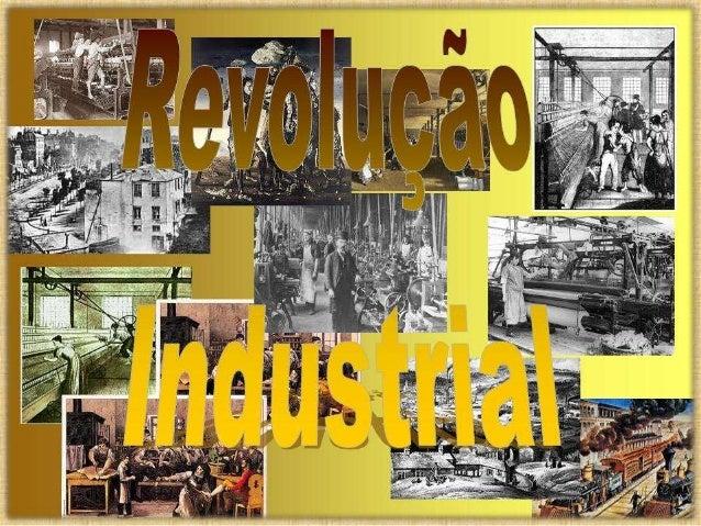 Nome da escola Trabalho de História REVOLUÇÃO INDUSTRIAL Componentes: Professor (a): Série: