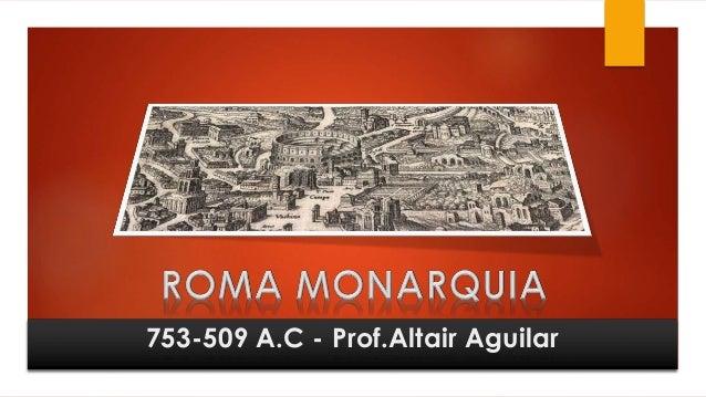 753-509 A.C - Prof.Altair Aguilar
