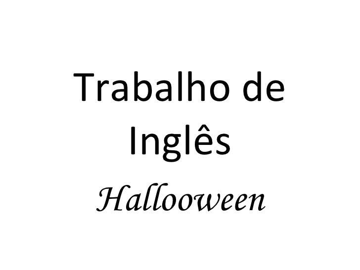 Trabalho de Inglês Hallooween