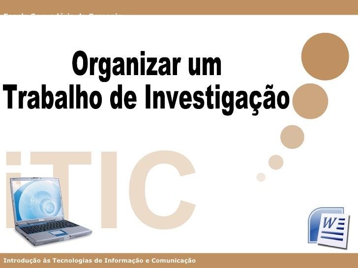 iTIC Organizar um Trabalho de Investigação