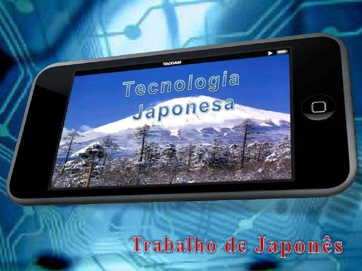 tecnologia japonesa