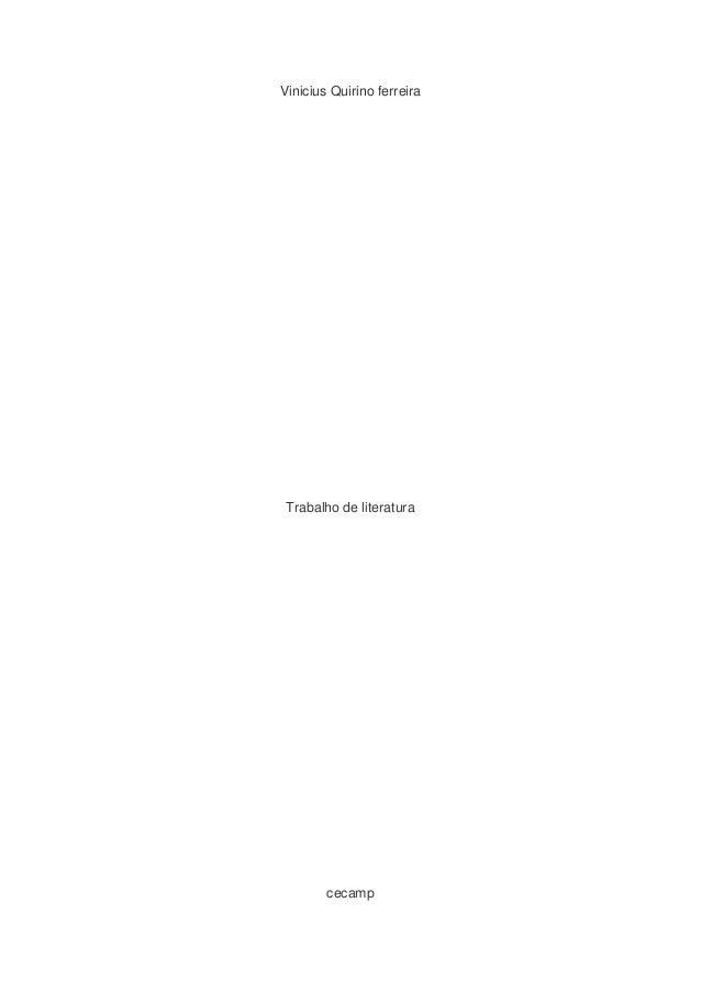 Vinicius Quirino ferreira Trabalho de literatura cecamp