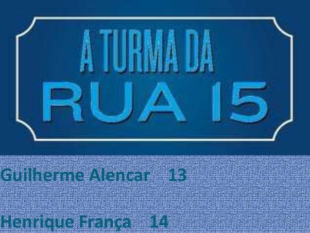 Guilherme Alencar 13 Henrique França 14