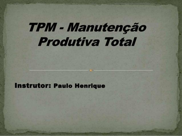 Instrutor: Paulo Henrique