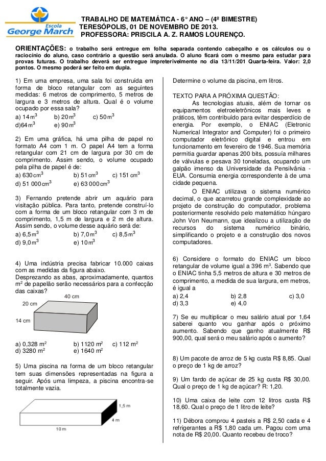 TRABALHO DE MATEMÁTICA - 6° ANO – (4º BIMESTRE) TERESÓPOLIS, 01 DE NOVEMBRO DE 2013. PROFESSORA: PRISCILA A. Z. RAMOS LOUR...