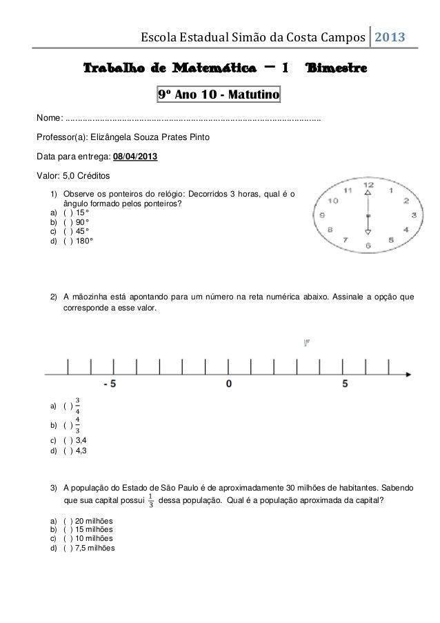 Escola Estadual Simão da Costa Campos 2013                  Trabalho de Matemática – 1º Bimestre                          ...