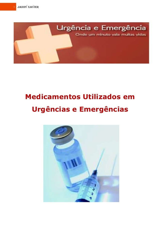 1 JADDY XAVIER Medicamentos Utilizados em Urgências e Emergências