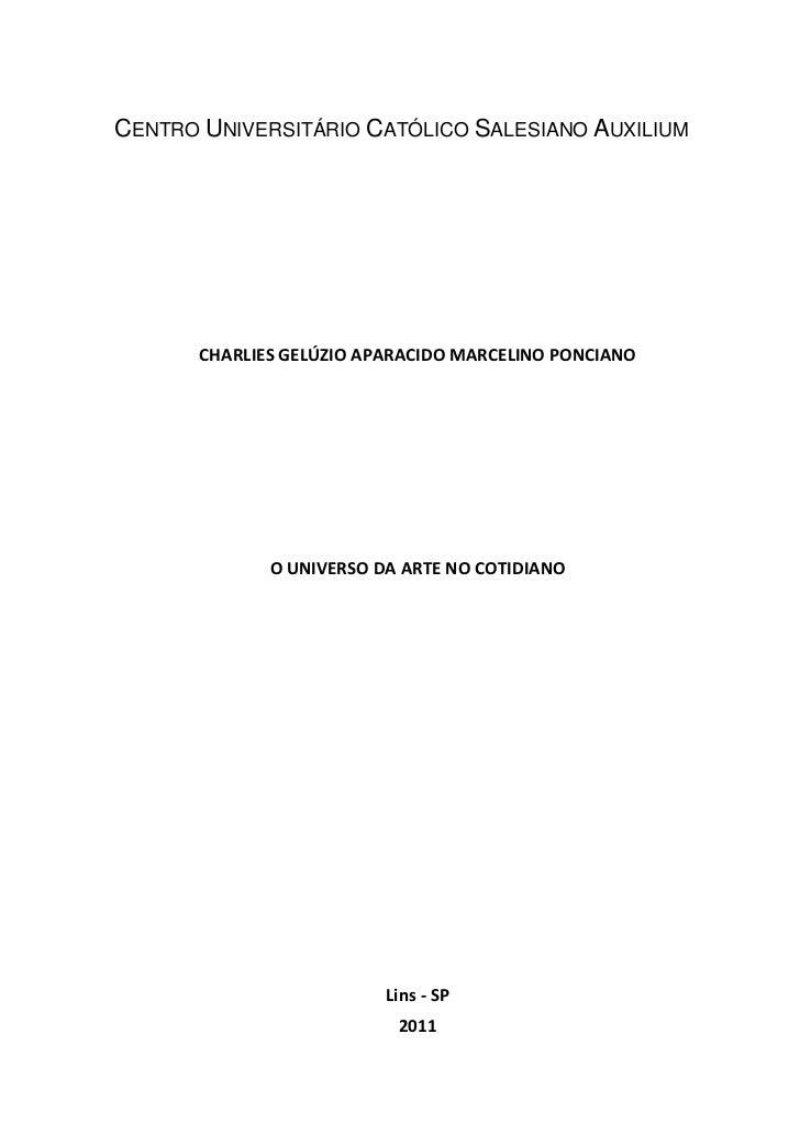 CENTRO UNIVERSITÁRIO CATÓLICO SALESIANO AUXILIUM       CHARLIES GELÚZIO APARACIDO MARCELINO PONCIANO              O UNIVER...
