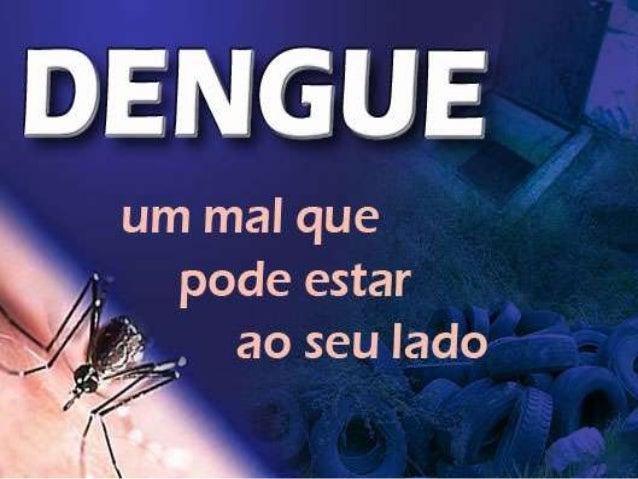 • Introdução• Tipos da Dengue• Manifestações Clínicas• Modo de Transmissão• O Mosquito (Aedes aegypti)• Ciclo Biológico do...