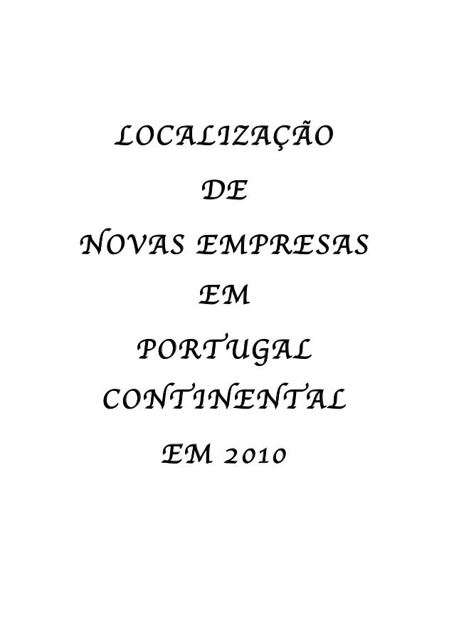 LOCALIZAÇÃO DE NOVAS EMPRESAS EM PORTUGAL CONTINENTAL EM 2010