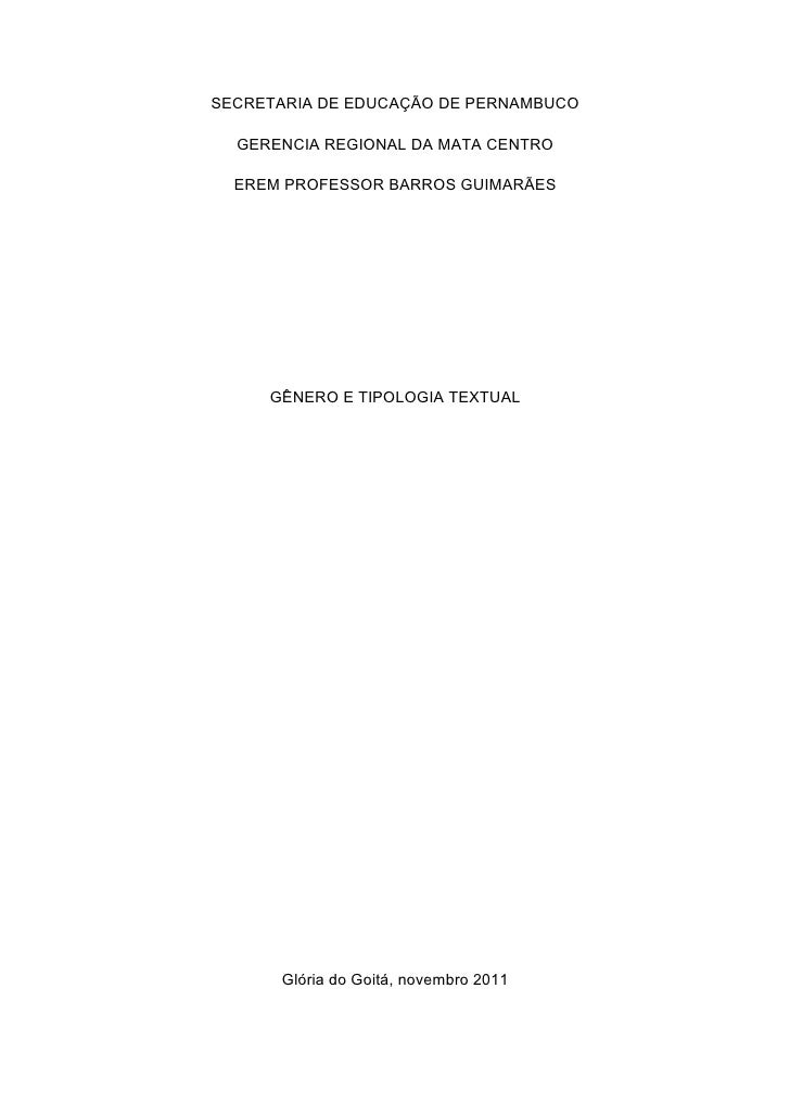 SECRETARIA DE EDUCAÇÃO DE PERNAMBUCO  GERENCIA REGIONAL DA MATA CENTRO  EREM PROFESSOR BARROS GUIMARÃES     GÊNERO E TIPOL...
