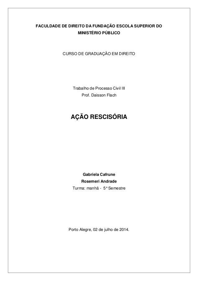 FACULDADE DE DIREITO DA FUNDAÇÃO ESCOLA SUPERIOR DO MINISTÉRIO PÚBLICO  CURSO DE GRADUAÇÃO EM DIREITO  Trabalho de Process...