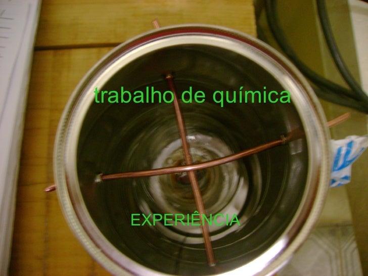 trabalho de química EXPERIÊNCIA