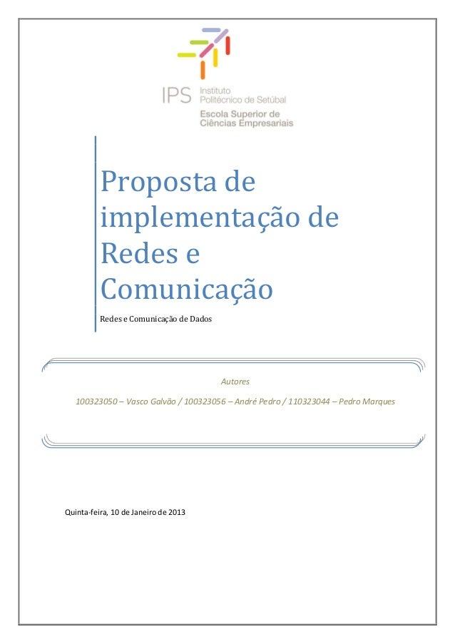 Proposta de          implementação de          Redes e          Comunicação          Redes e Comunicação de Dados         ...