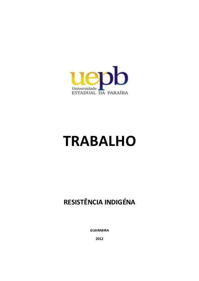 TRABALHORESISTÊNCIA INDIGÉNA       GUARABIRA         2012