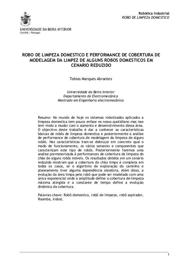 Robótica Industrial ROBO DE LIMPEZA DOMESTICO  ROBO DE LIMPEZA DOMESTICO E PERFORMANCE DE COBERTURA DE MODELAGEM DA LIMPEZ...