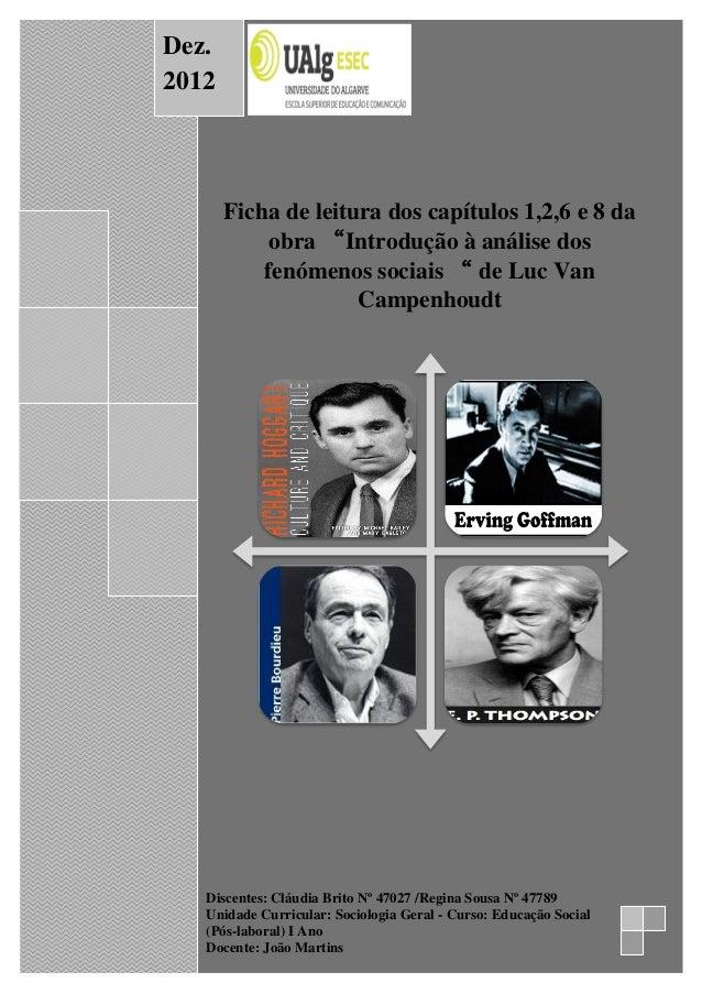 """v • GoffMan • GoffMan Ficha de leitura dos capítulos 1,2,6 e 8 da obra """"Introdução à análise dos fenómenos sociais """" de Lu..."""
