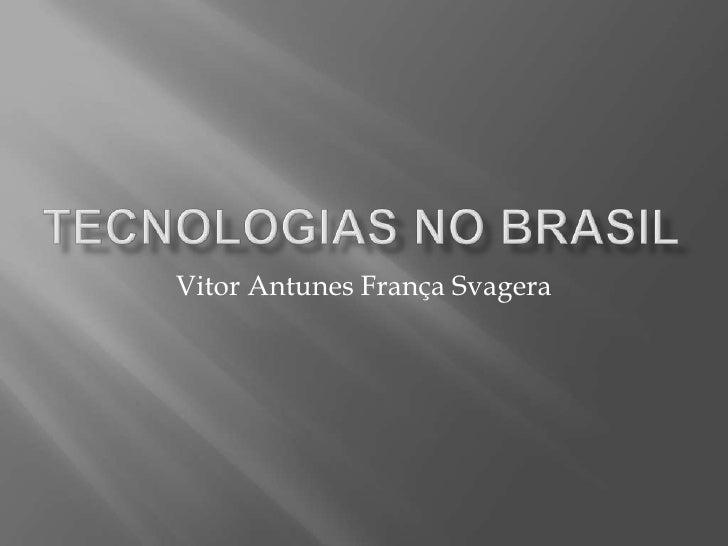 Vitor Antunes França Svagera
