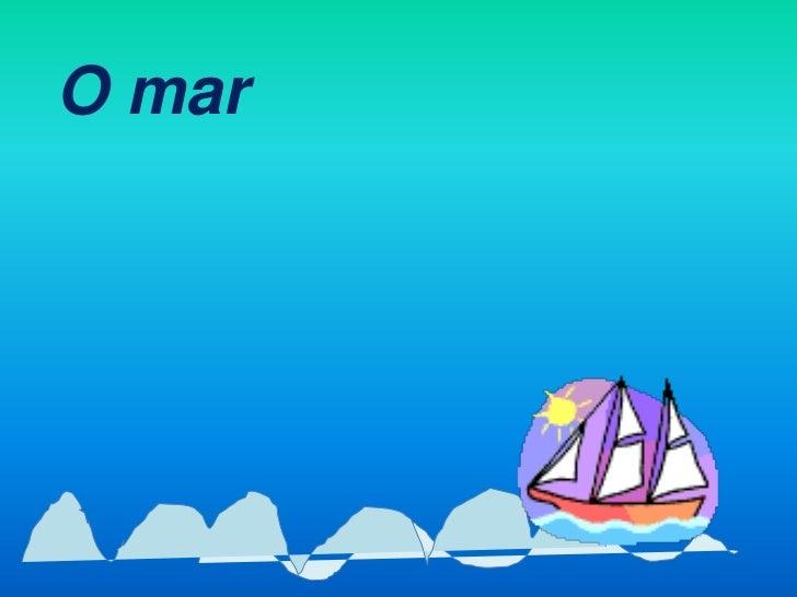 O mar<br />
