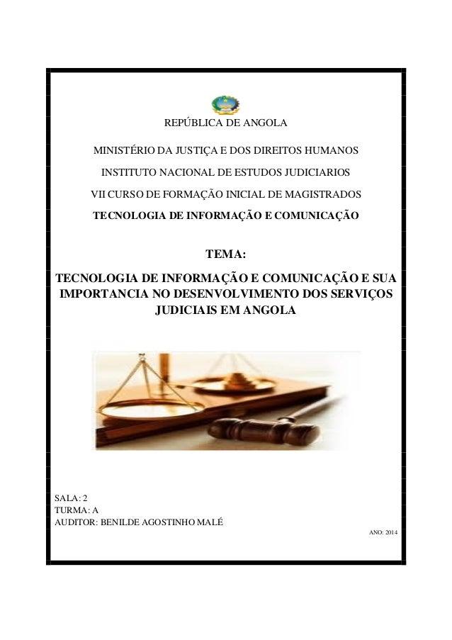 REPÚBLICA DE ANGOLA MINISTÉRIO DA JUSTIÇA E DOS DIREITOS HUMANOS INSTITUTO NACIONAL DE ESTUDOS JUDICIARIOS VII CURSO DE FO...