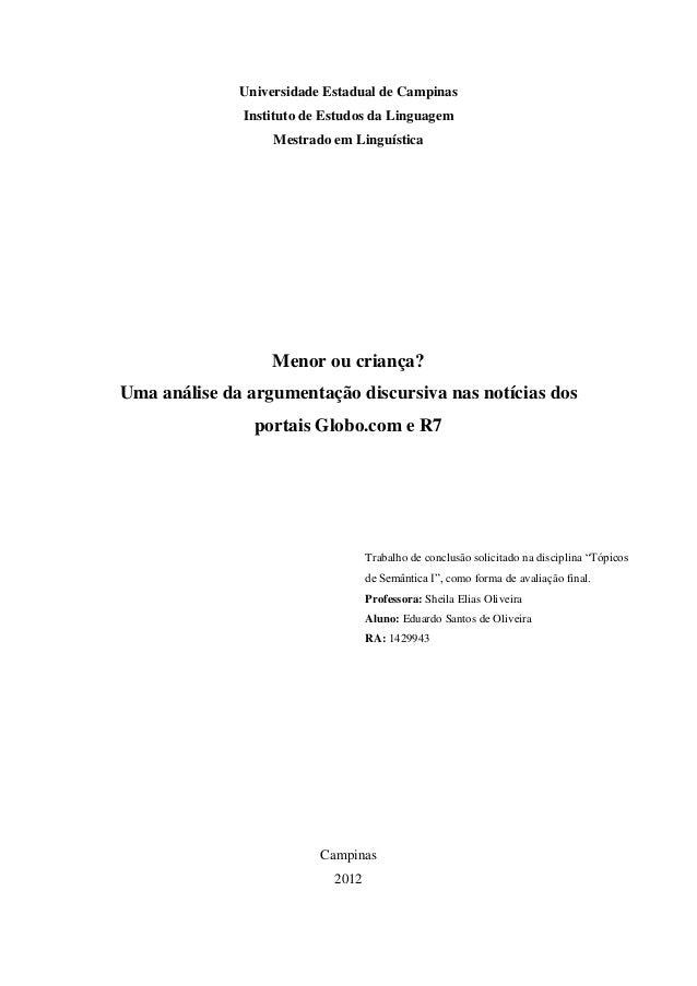 Universidade Estadual de Campinas              Instituto de Estudos da Linguagem                   Mestrado em Linguística...