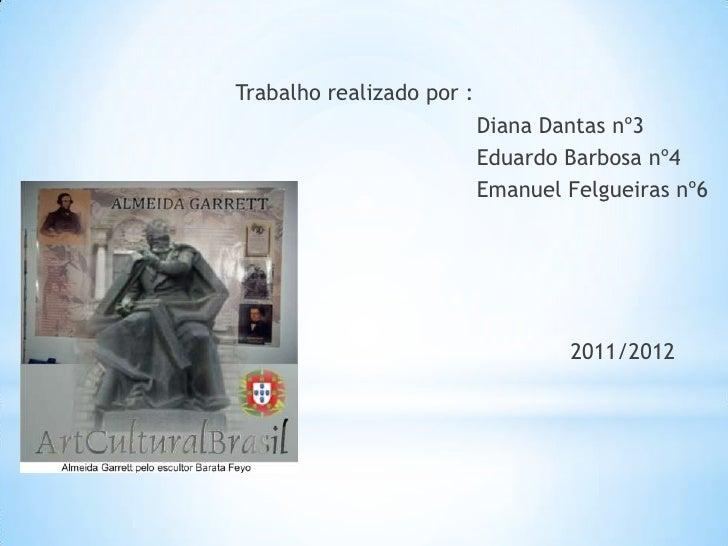 Trabalho realizado por :                           Diana Dantas nº3                           Eduardo Barbosa nº4         ...