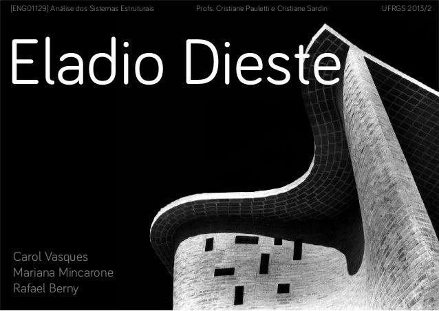 Eladio Dieste: análise estrutural de 2 obras