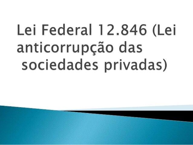  Em vigência desde janeiro de 2014, a Lei 12.846/13 trouxe para o meio empresarial brasileiro obrigações e alterações que...