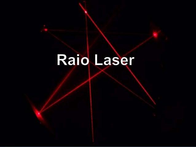 feixe de luz coerente Laser Formado Se concentra Uma pequena área E bem definida