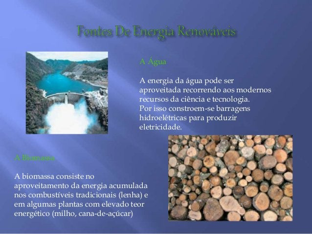 A Água A energia da água pode ser aproveitada recorrendo aos modernos recursos da ciência e tecnologia. Por isso constroem...