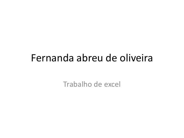 Fernanda abreu de oliveira Trabalho de excel