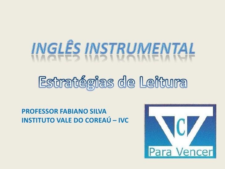 PROFESSOR FABIANO SILVAINSTITUTO VALE DO COREAÚ – IVC