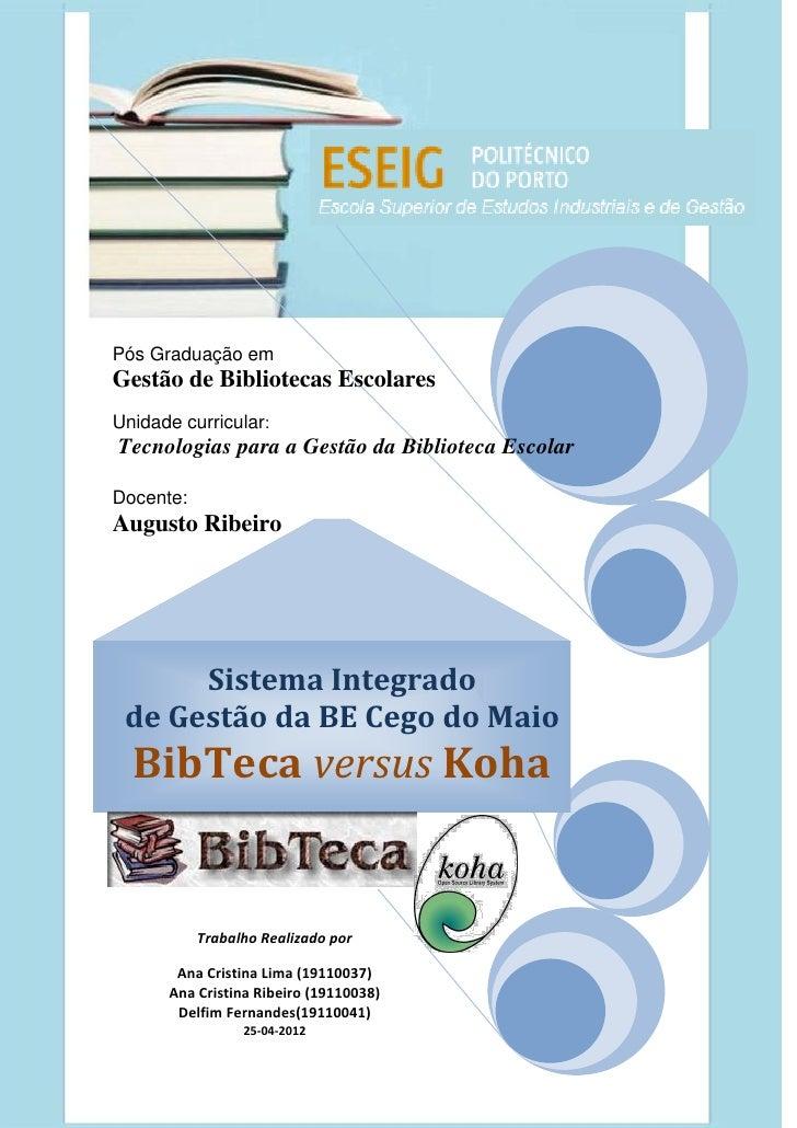 Relatório crítico do PAA do Agrupamento Vertical de Escolas Cego do Maio – Ano lectivo 2010/11                            ...