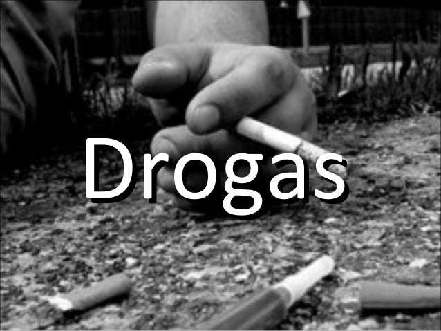 DrogasDrogas