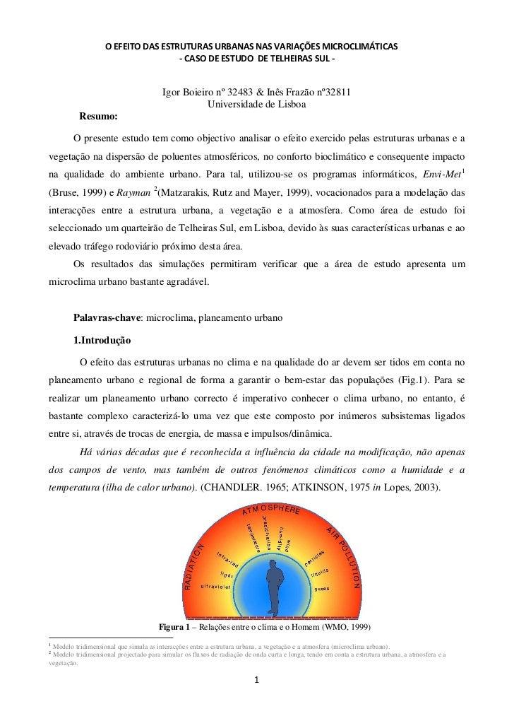 O EFEITO DAS ESTRUTURAS URBANAS NAS VARIAÇÕES MICROCLIMÁTICAS                                     - CASO DE ESTUDO DE TELH...