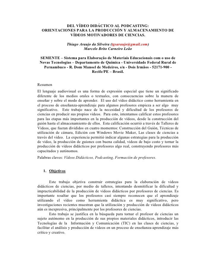 DEL VÍDEO DIDÁCTICO AL PODCASTING:   ORIENTACIONES PARA LA PRODUCCIÓN Y ALMACENAMIENTO DE              VÍDEOS MOTIVADORES ...