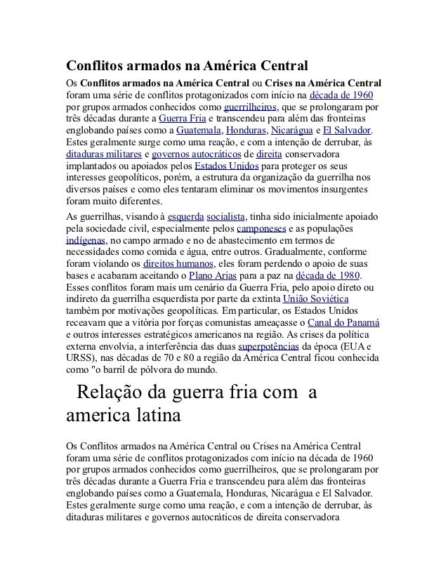 Conflitos armados na América CentralOs Conflitos armados na América Central ou Crises na América Centralforam uma série de...