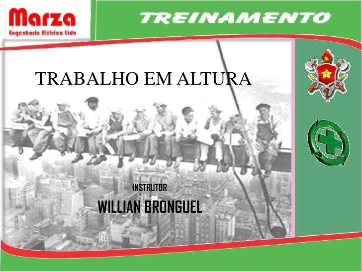 faa80d612b773 TRABALHO EM ALTURA INSTRUTOR WILLIAN ...