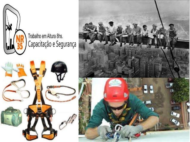 NORMA REGULAMENTADORA 35 • Objetivo do curso: • Promover a capacitação dos trabalhadores que realizam trabalhos em altura,...