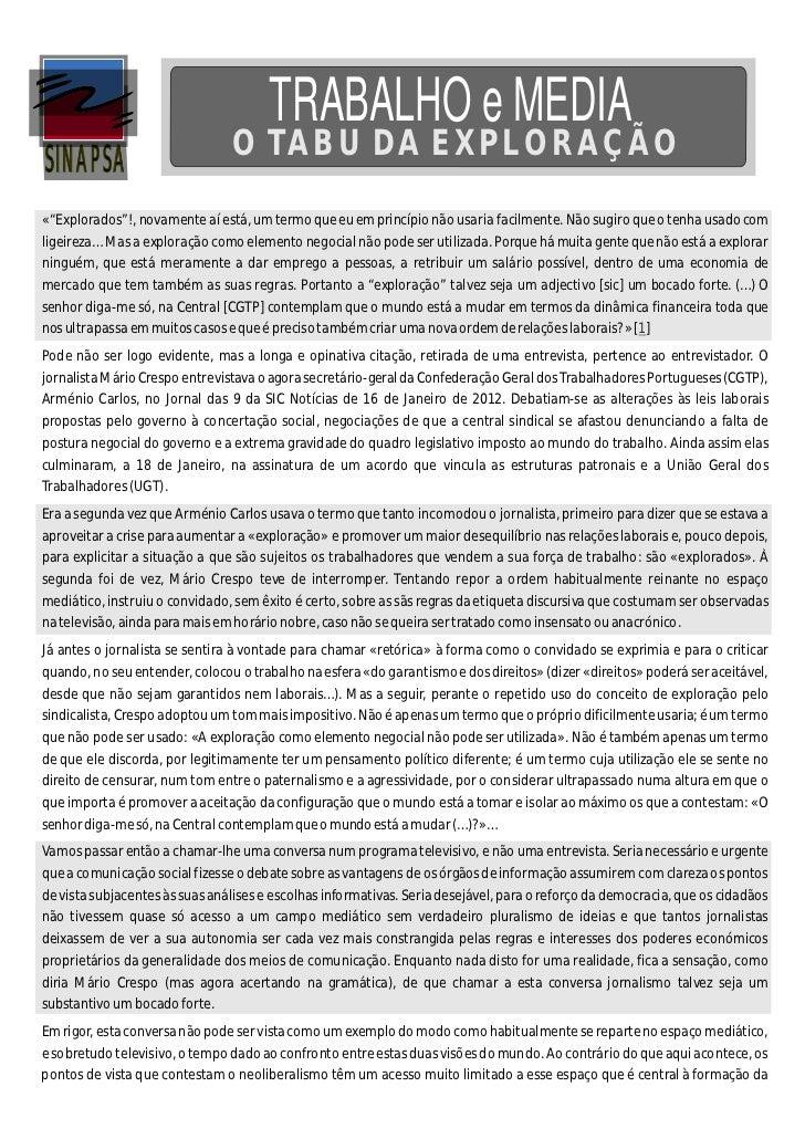 """TRABALHO e MEDIASINAPSA                         O TABU DA EXPLORAÇÃO«""""Explorados""""!, novamente aí está, um termo que eu em ..."""