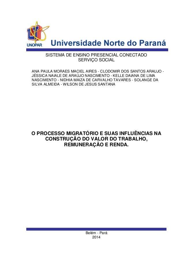 Belém - Pará  2014  ANA PAULA MORAES MACIEL AIRES - CLODOMIR DOS SANTOS ARAUJO - JÉSSICA NAIALE DE ARAÚJO NASCIMENTO - KEL...