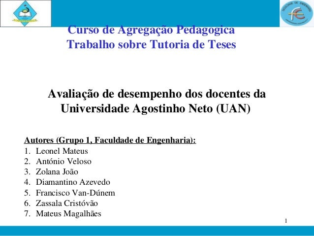 Curso de Agregação Pedagogica          Trabalho sobre Tutoria de Teses     Avaliação de desempenho dos docentes da       U...