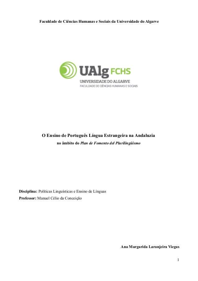 Faculdade de Ciências Humanas e Sociais da Universidade do Algarve O Ensino de Português Língua Estrangeira na Andaluzia n...