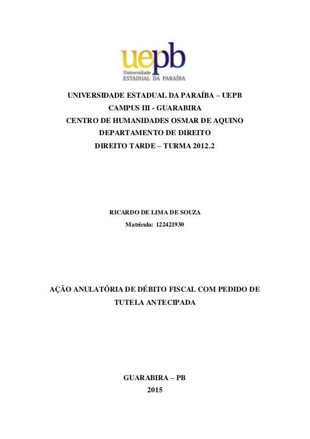 UNIVERSIDADE ESTADUAL DA PARAÍBA – UEPB CAMPUS III - GUARABIRA CENTRO DE HUMANIDADES OSMAR DE AQUINO DEPARTAMENTO DE DIREI...