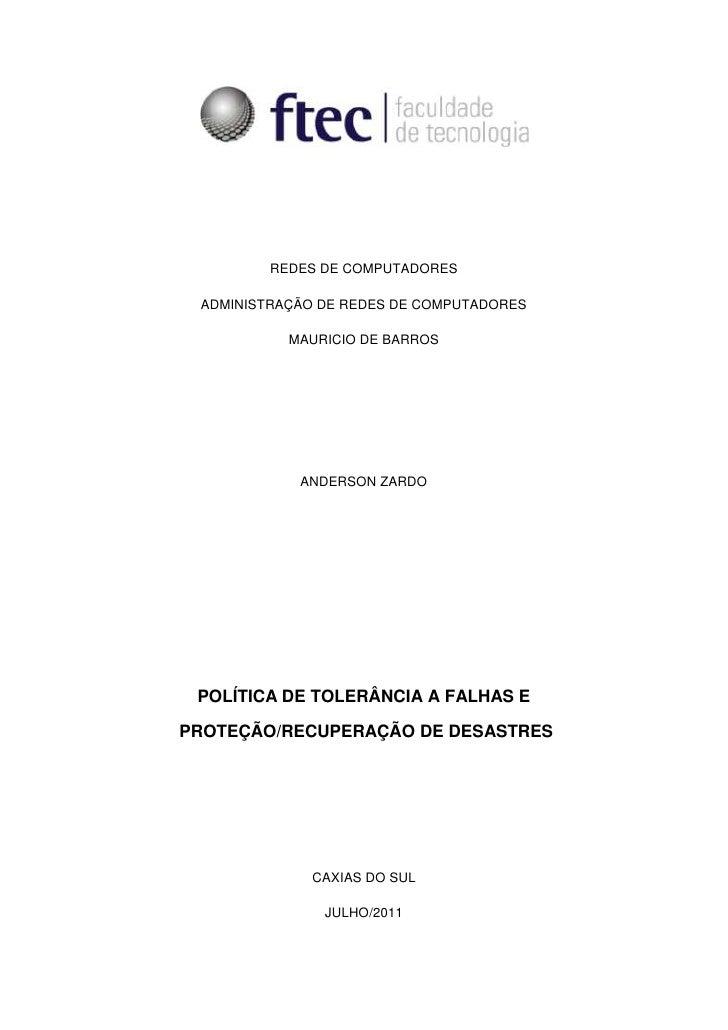 REDES DE COMPUTADORES<br />ADMINISTRAÇÃO DE REDES DE COMPUTADORES<br />MAURICIO DE BARROS<br />ANDERSON ZARDO<br />Polític...