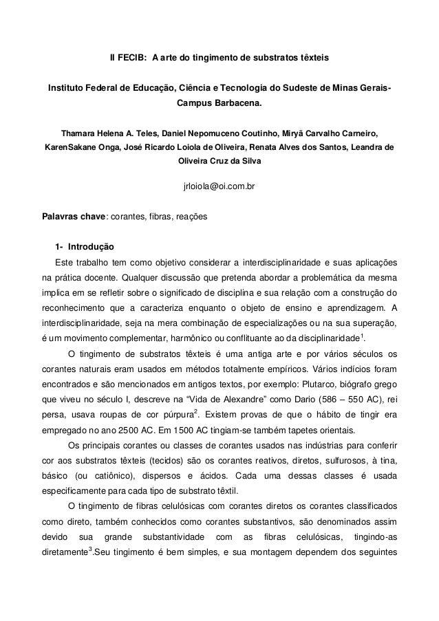 II FECIB: A arte do tingimento de substratos têxteisInstituto Federal de Educação, Ciência e Tecnologia do Sudeste de Mina...