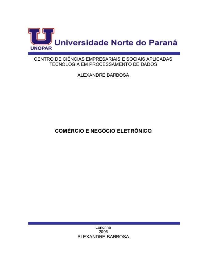 CENTRO DE CIÊNCIAS EMPRESARIAIS E SOCIAIS APLICADAS TECNOLOGIA EM PROCESSAMENTO DE DADOS ALEXANDRE BARBOSA COMÉRCIO E NEGÓ...