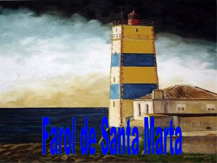 <ul>Farol de Santa Marta </ul>