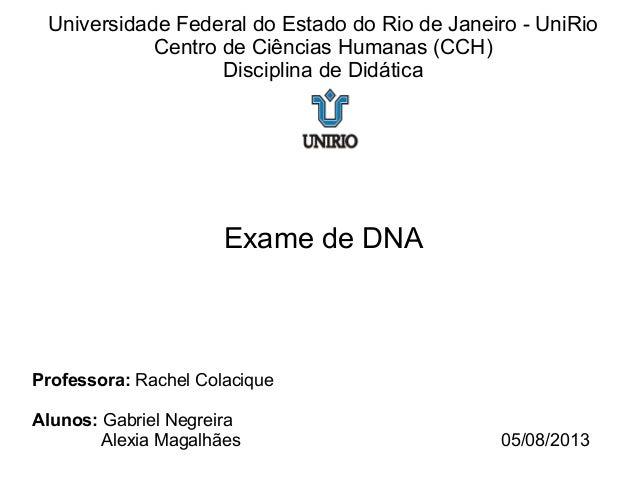 Universidade Federal do Estado do Rio de Janeiro - UniRio Centro de Ciências Humanas (CCH) Disciplina de Didática Exame de...